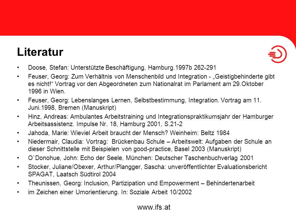 Literatur Doose, Stefan: Unterstützte Beschäftigung, Hamburg.1997b 262-291.