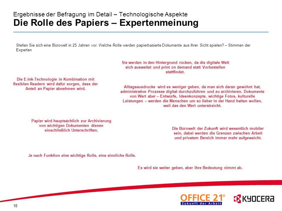 Ergebnisse der Befragung im Detail – Technologische Aspekte Die Rolle des Papiers – Expertenmeinung