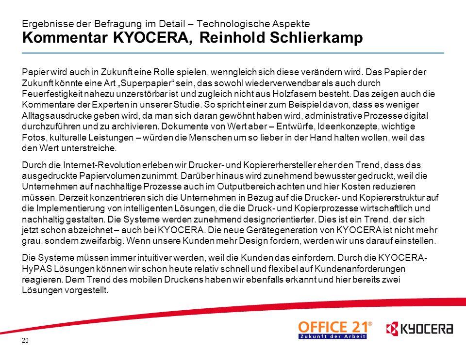 Ergebnisse der Befragung im Detail – Technologische Aspekte Kommentar KYOCERA, Reinhold Schlierkamp