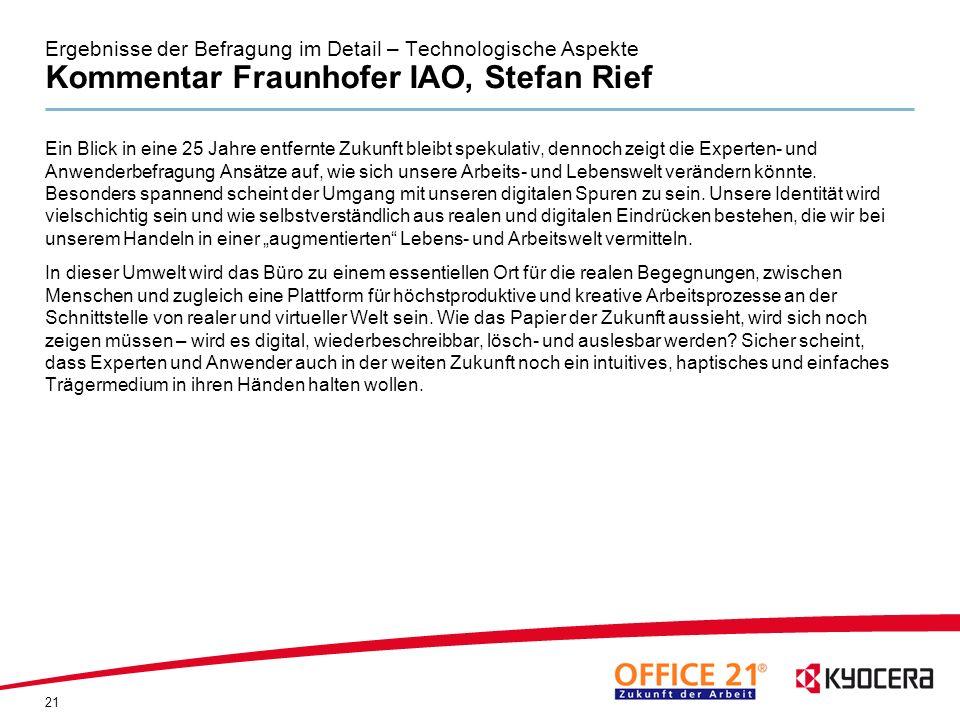 Ergebnisse der Befragung im Detail – Technologische Aspekte Kommentar Fraunhofer IAO, Stefan Rief