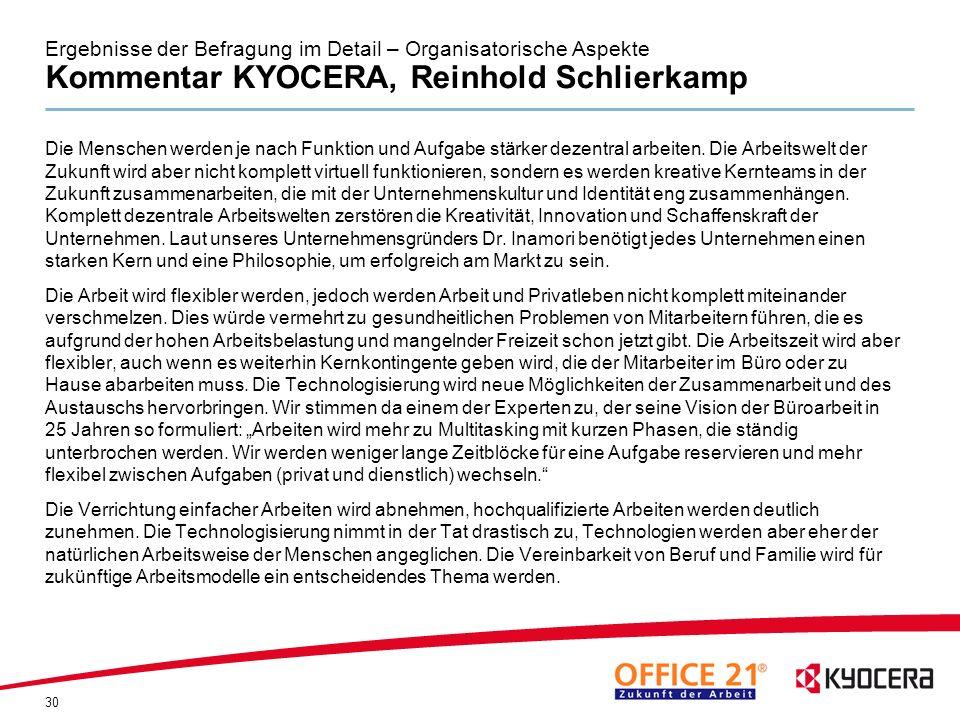 Ergebnisse der Befragung im Detail – Organisatorische Aspekte Kommentar KYOCERA, Reinhold Schlierkamp