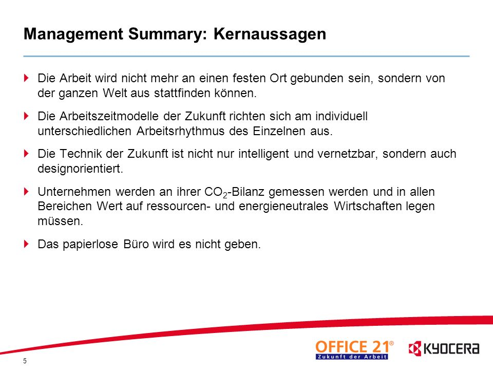 Management Summary: Kernaussagen