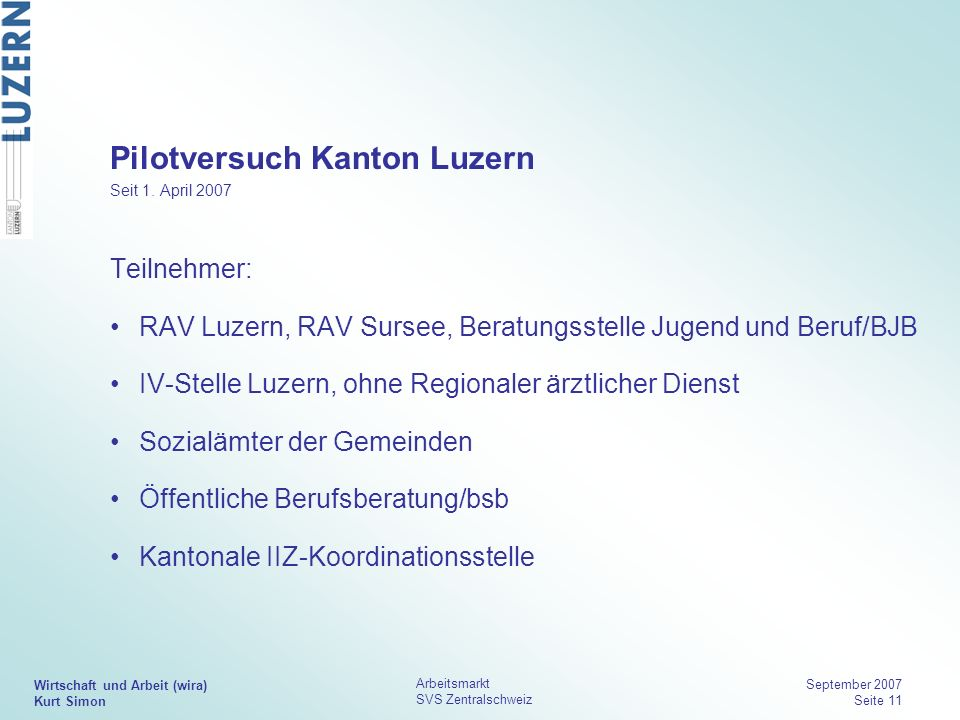 Pilotversuch Kanton Luzern