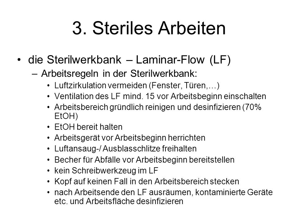 3. Steriles Arbeiten die Sterilwerkbank – Laminar-Flow (LF)