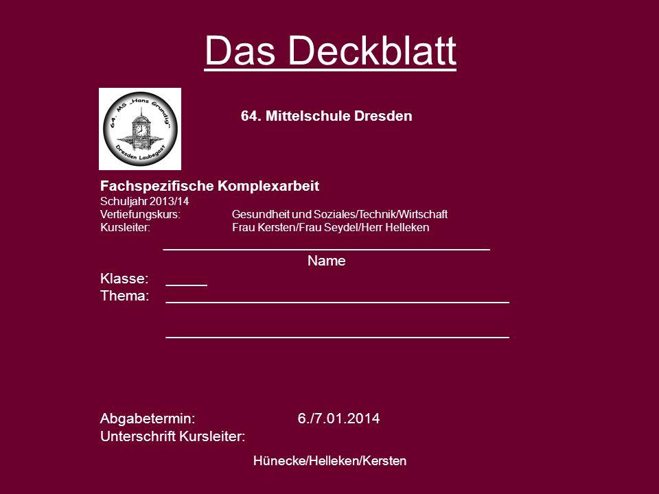 Das Deckblatt 64. Mittelschule Dresden Fachspezifische Komplexarbeit
