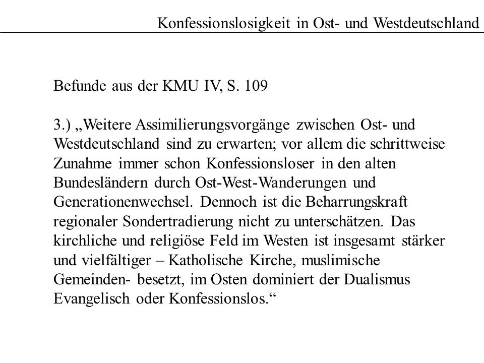 Konfessionslosigkeit in Ost- und Westdeutschland