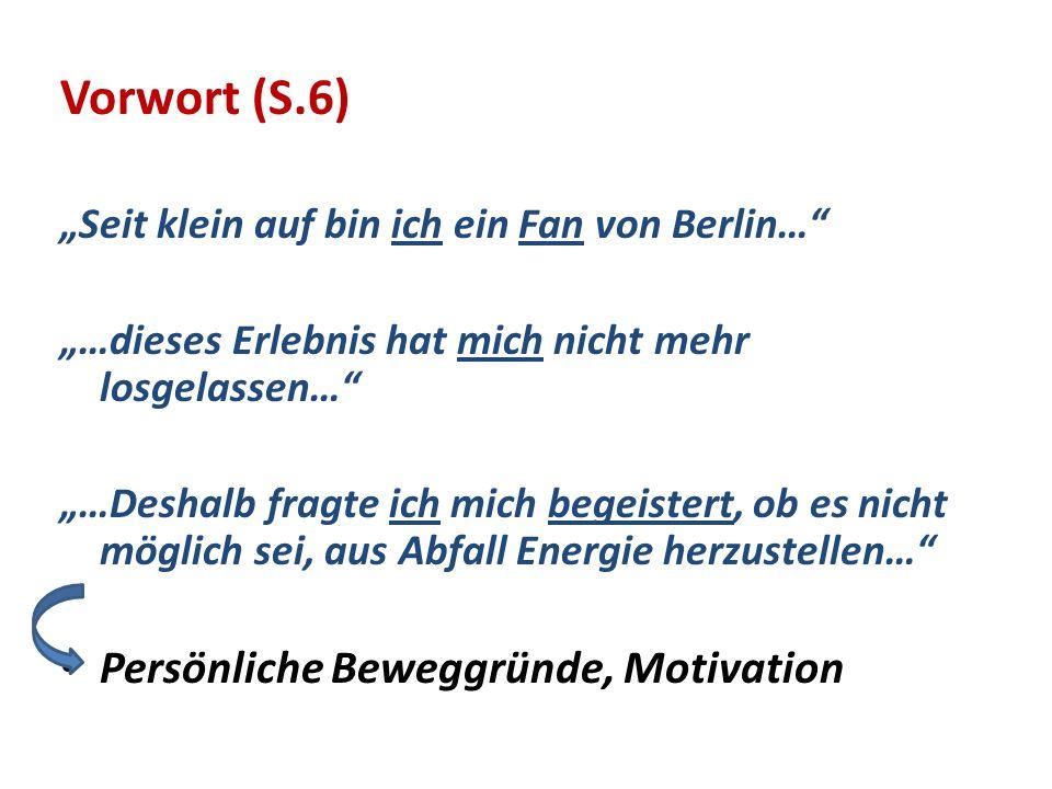 Vorwort (S.6) Persönliche Beweggründe, Motivation