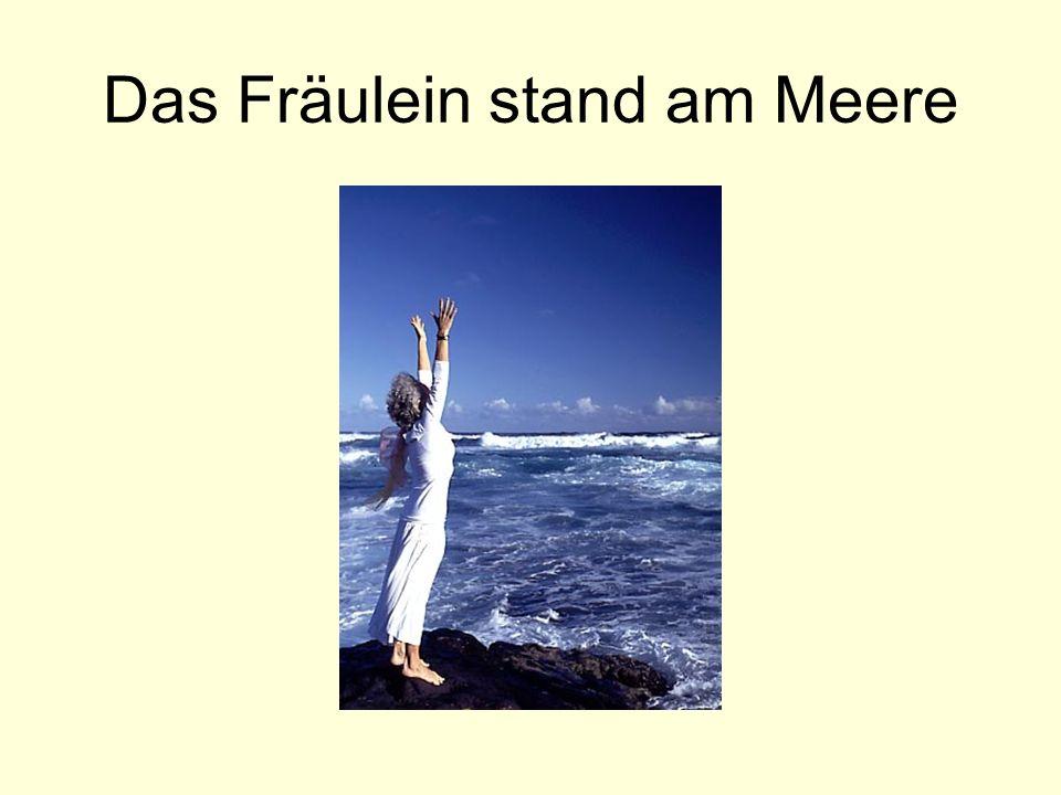 Das Fräulein stand am Meere
