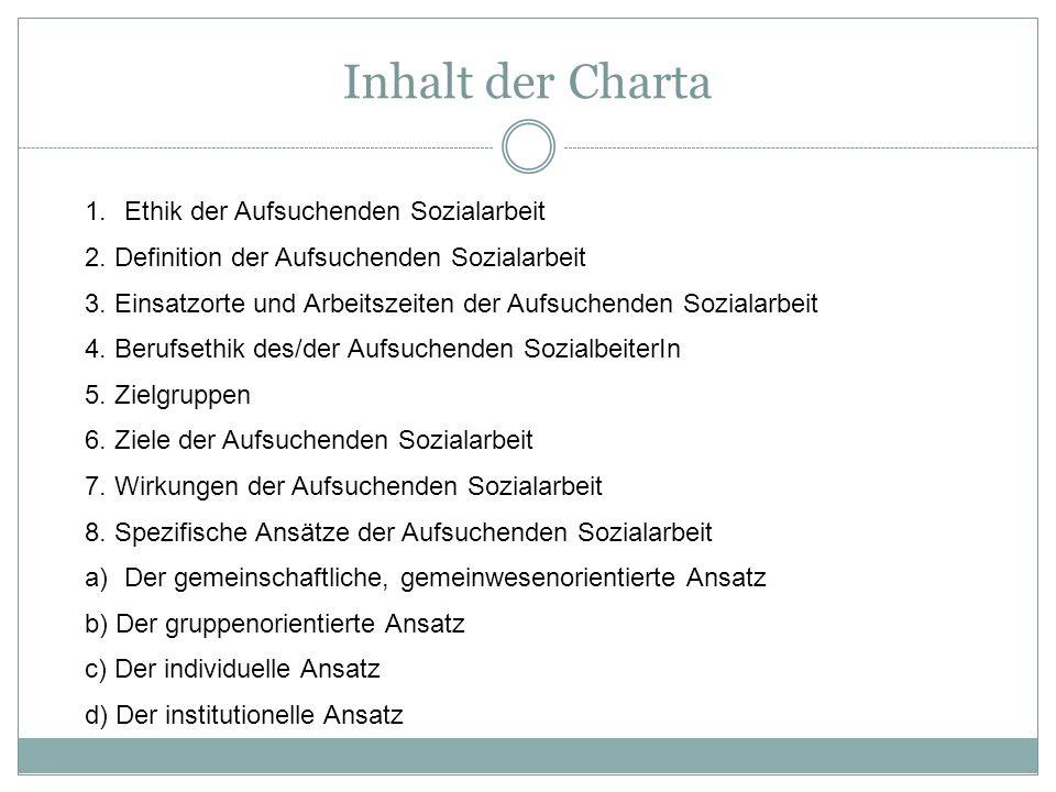Inhalt der Charta Ethik der Aufsuchenden Sozialarbeit