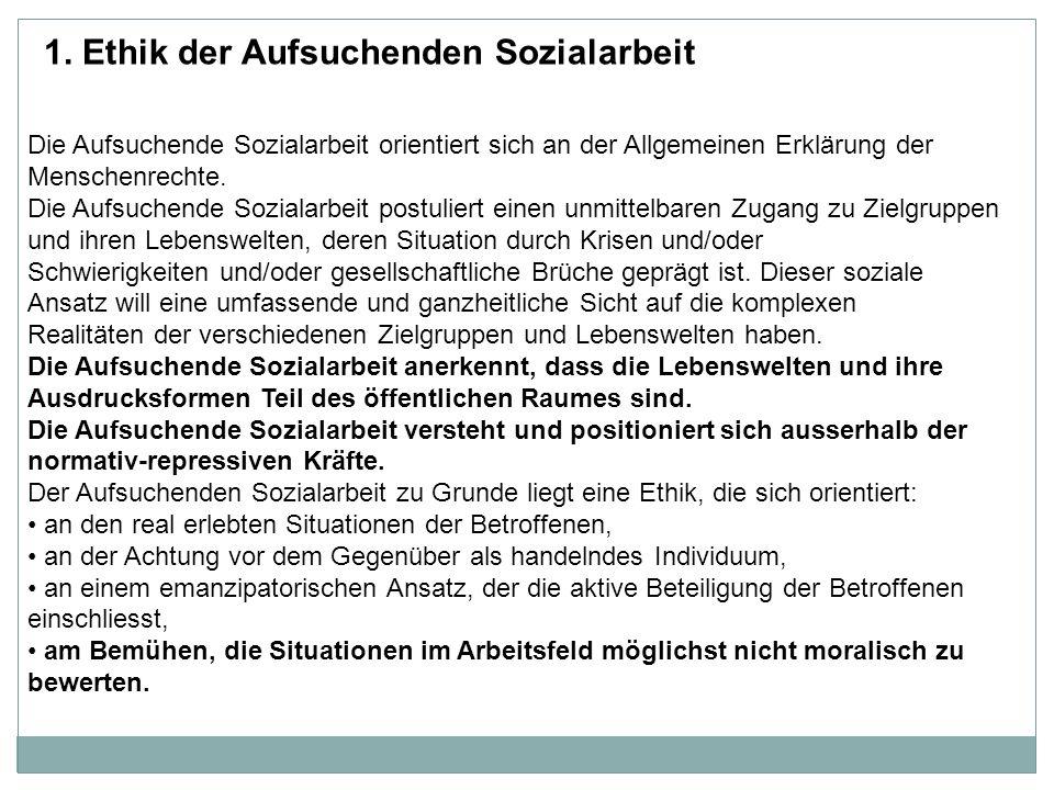 1. Ethik der Aufsuchenden Sozialarbeit