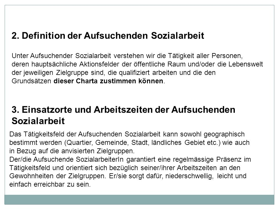 2. Definition der Aufsuchenden Sozialarbeit