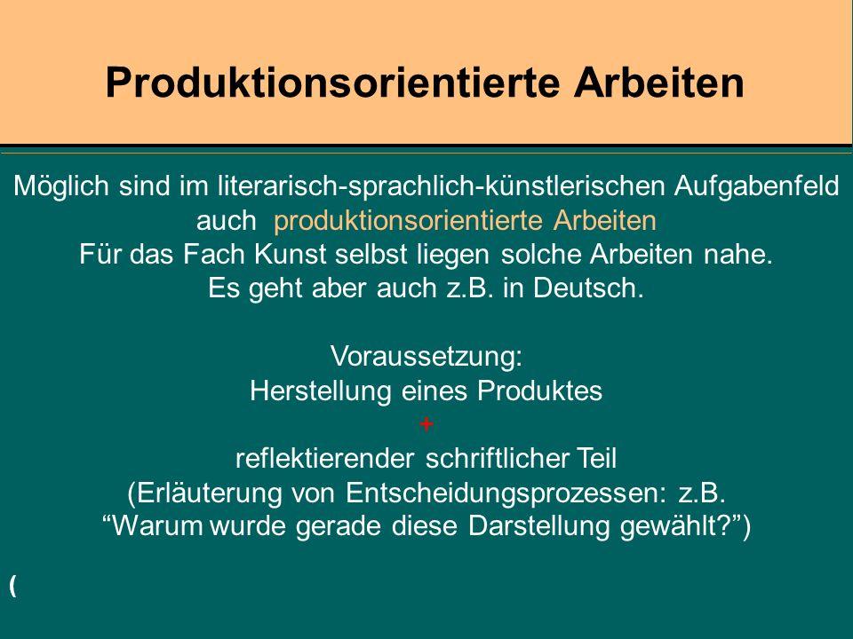 Produktionsorientierte Arbeiten