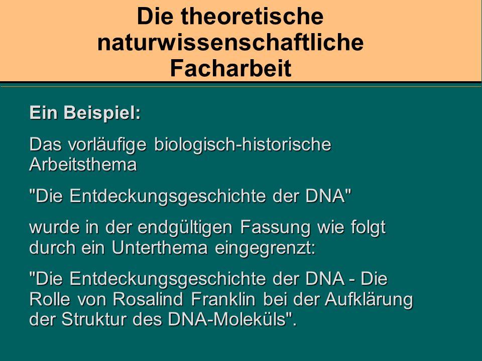 Die theoretische naturwissenschaftliche Facharbeit