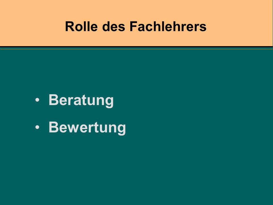 Rolle des Fachlehrers Beratung Bewertung
