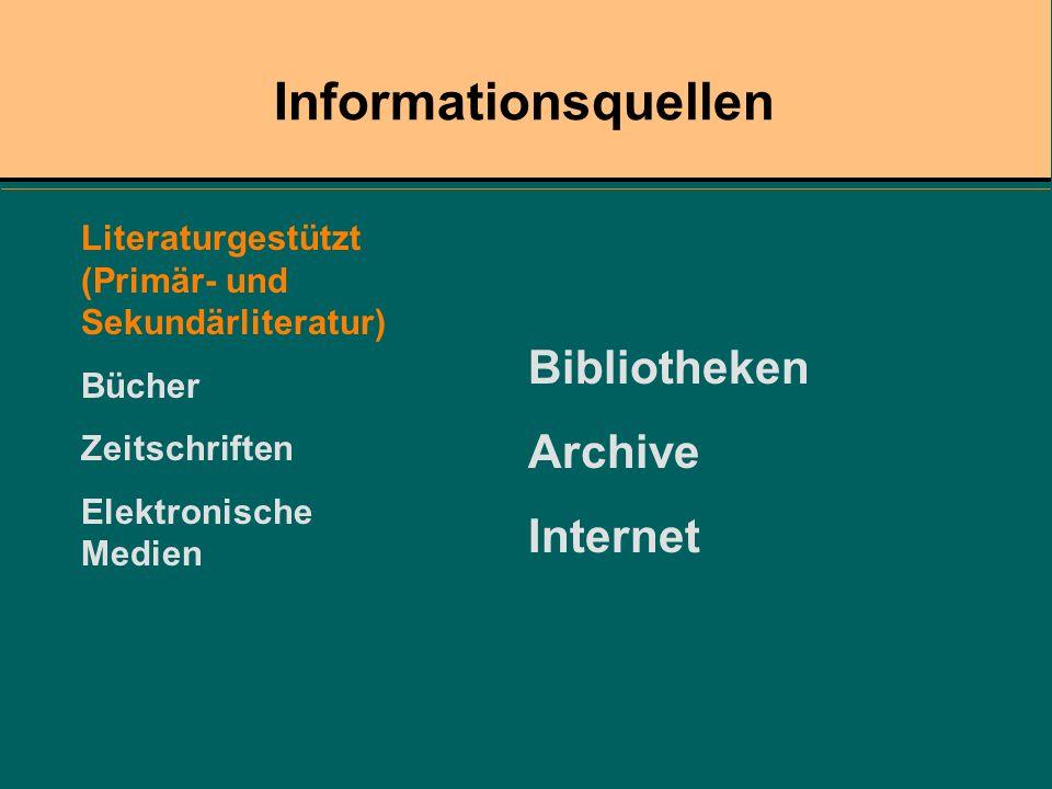 Informationsquellen Bibliotheken Archive Internet