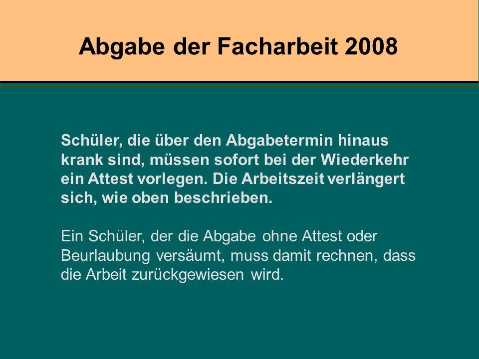 Abgabe der Facharbeit 2008