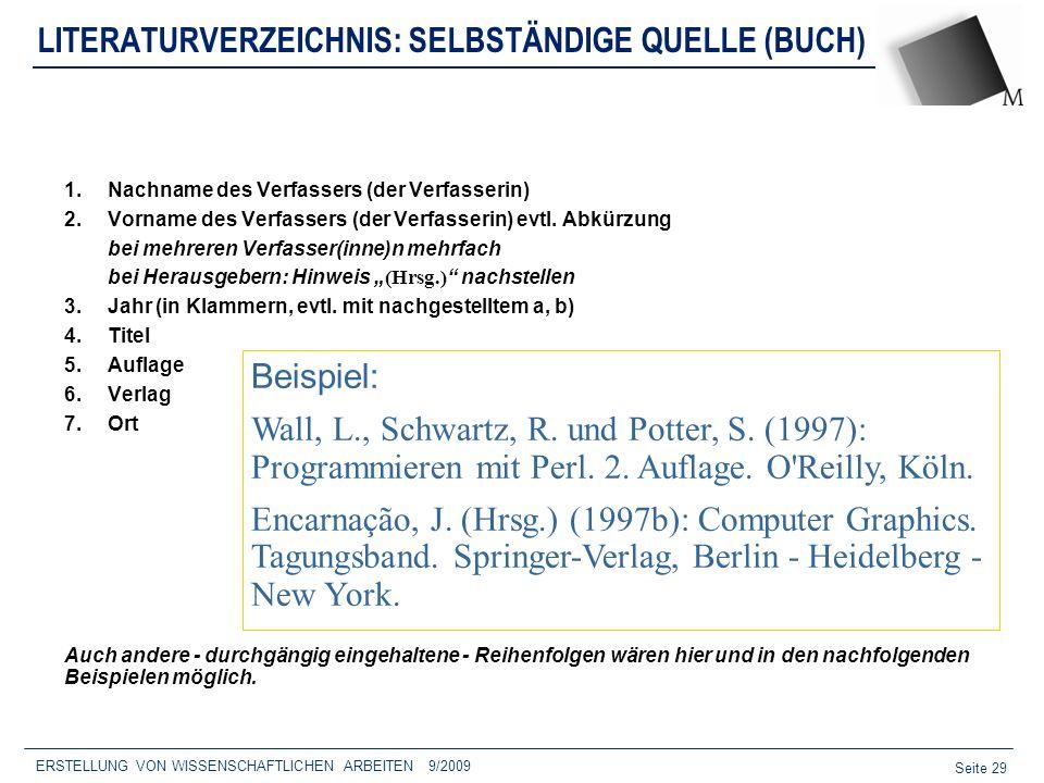 LITERATURVERZEICHNIS: SELBSTÄNDIGE QUELLE (BUCH)