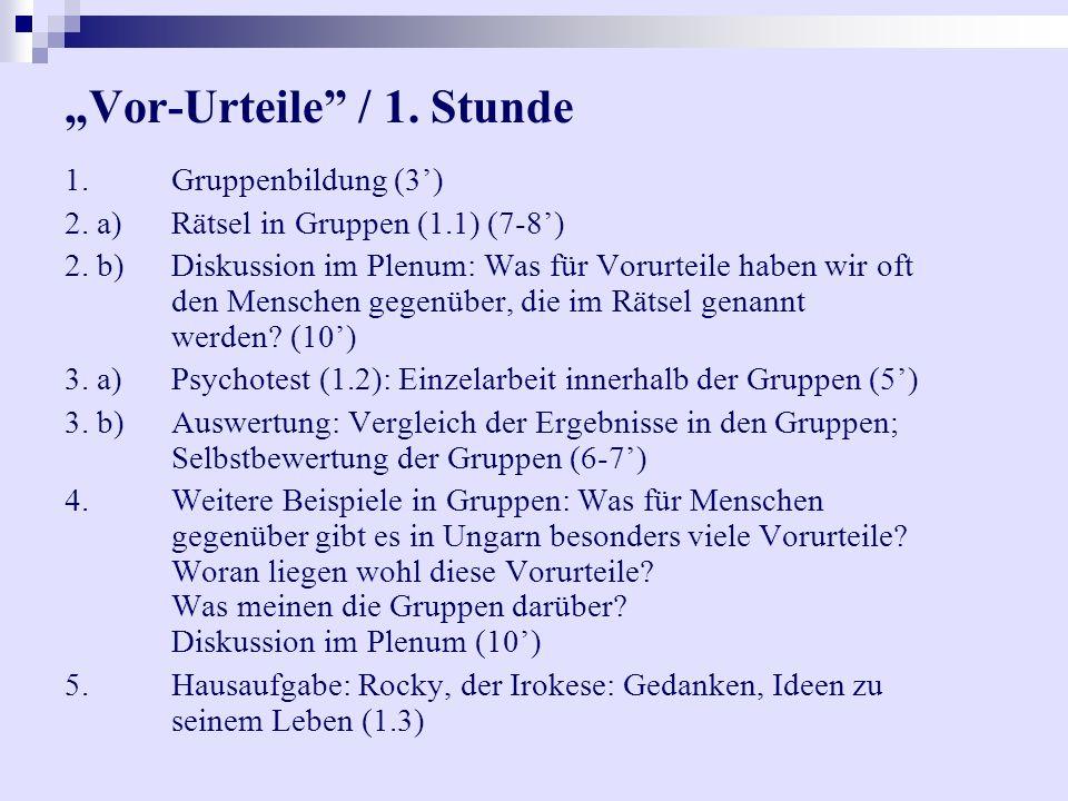 """""""Vor-Urteile / 1. Stunde"""