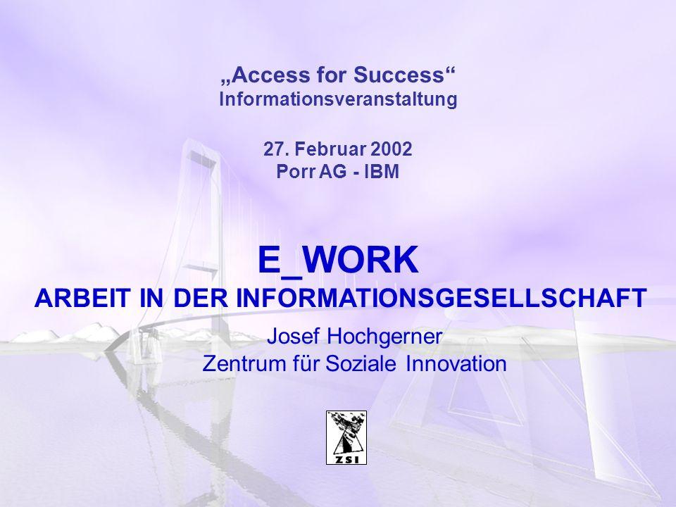 Informationsveranstaltung ARBEIT IN DER INFORMATIONSGESELLSCHAFT