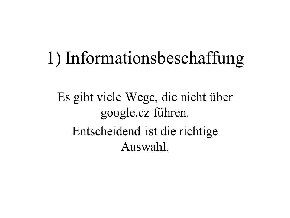 1) Informationsbeschaffung