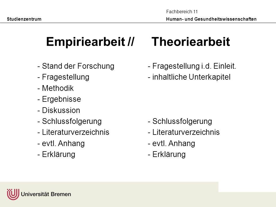 Empiriearbeit // Theoriearbeit