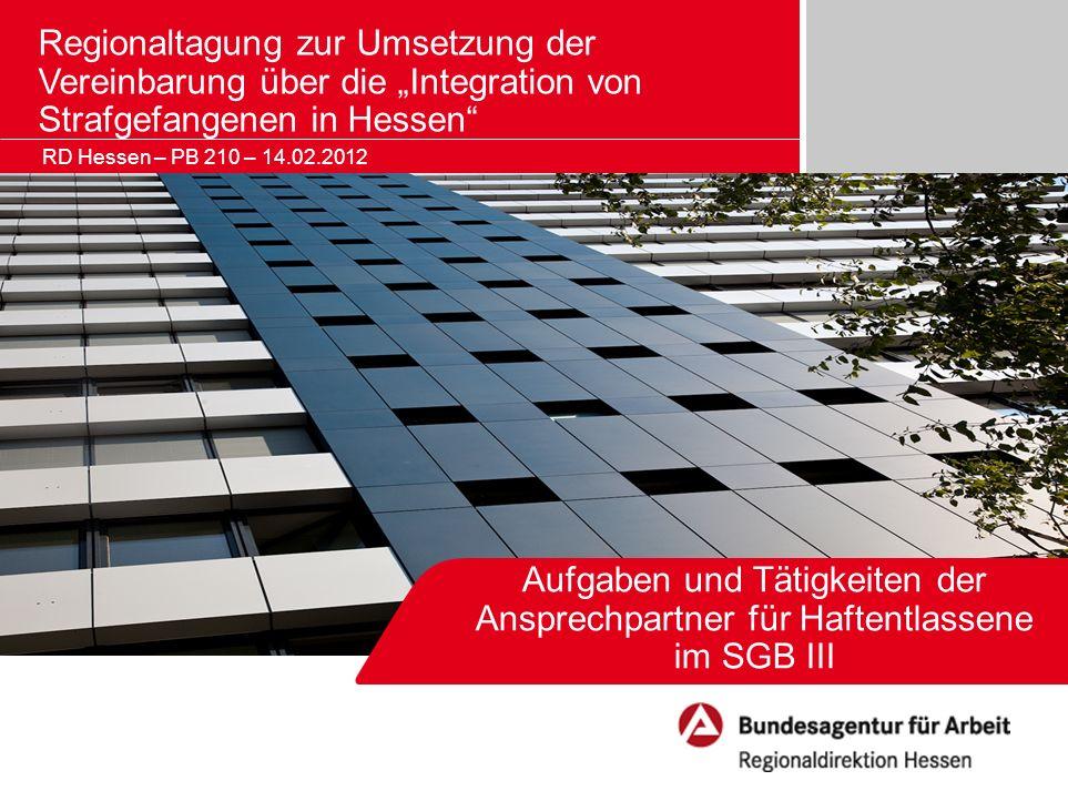 """Regionaltagung zur Umsetzung der Vereinbarung über die """"Integration von Strafgefangenen in Hessen"""