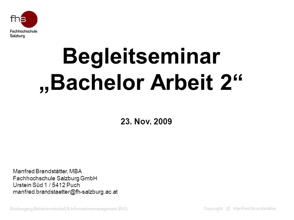 """Begleitseminar """"Bachelor Arbeit 2"""