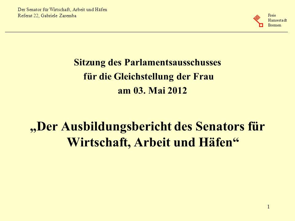 """""""Der Ausbildungsbericht des Senators für Wirtschaft, Arbeit und Häfen"""