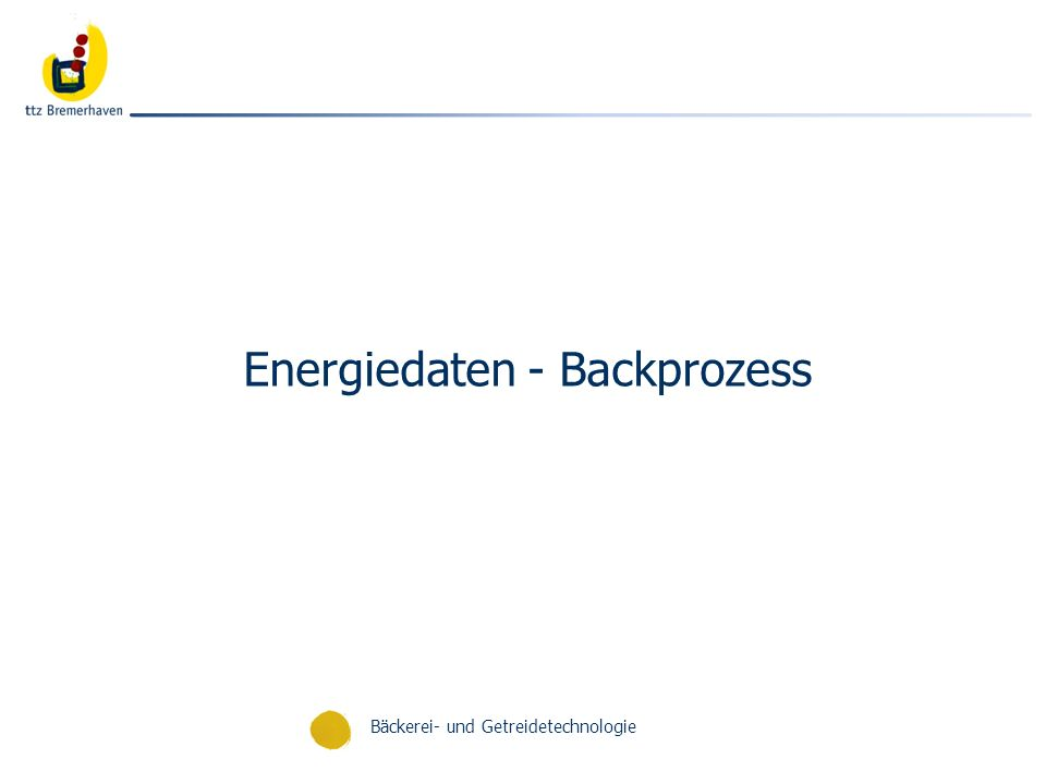 Energiedaten - Backprozess