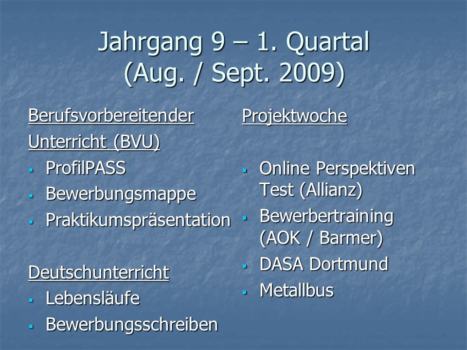 Jahrgang 9 – 1. Quartal (Aug. / Sept. 2009)