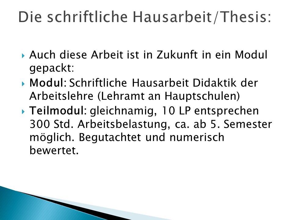 Die schriftliche Hausarbeit/Thesis: