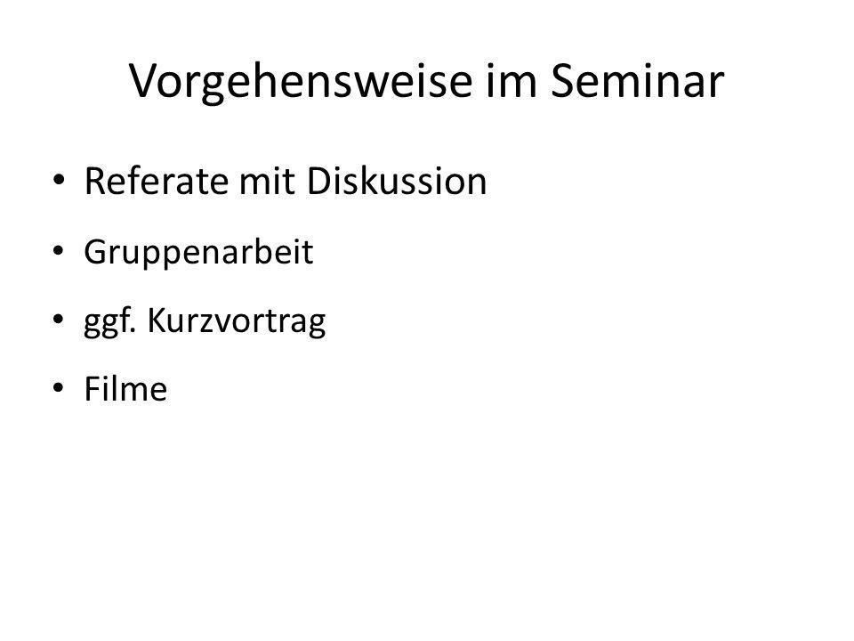 Vorgehensweise im Seminar