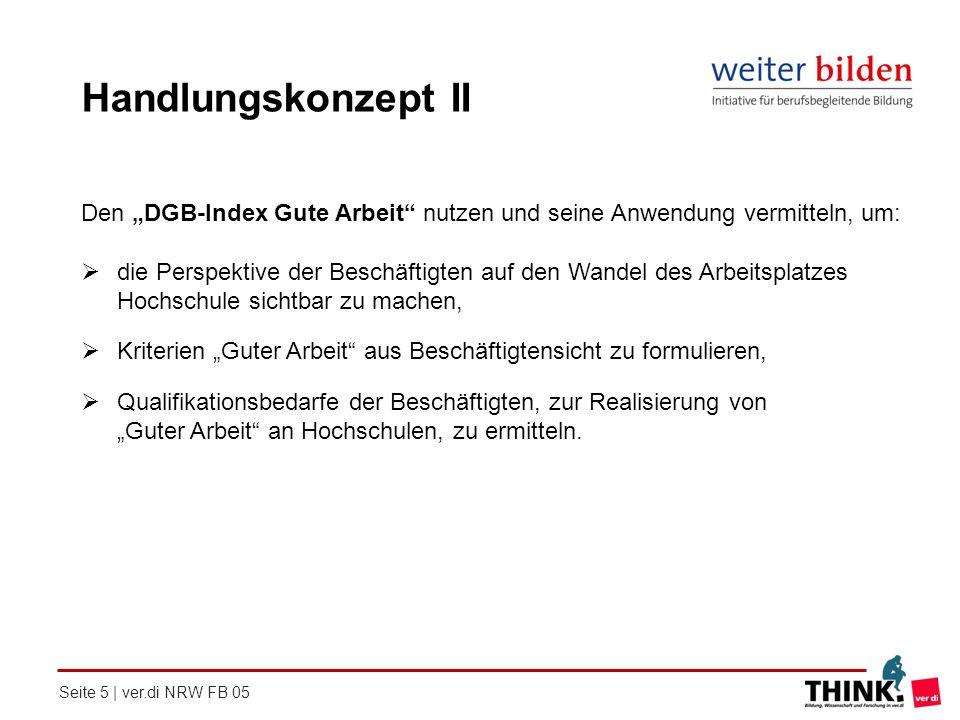 """Handlungskonzept II Den """"DGB-Index Gute Arbeit nutzen und seine Anwendung vermitteln, um:"""