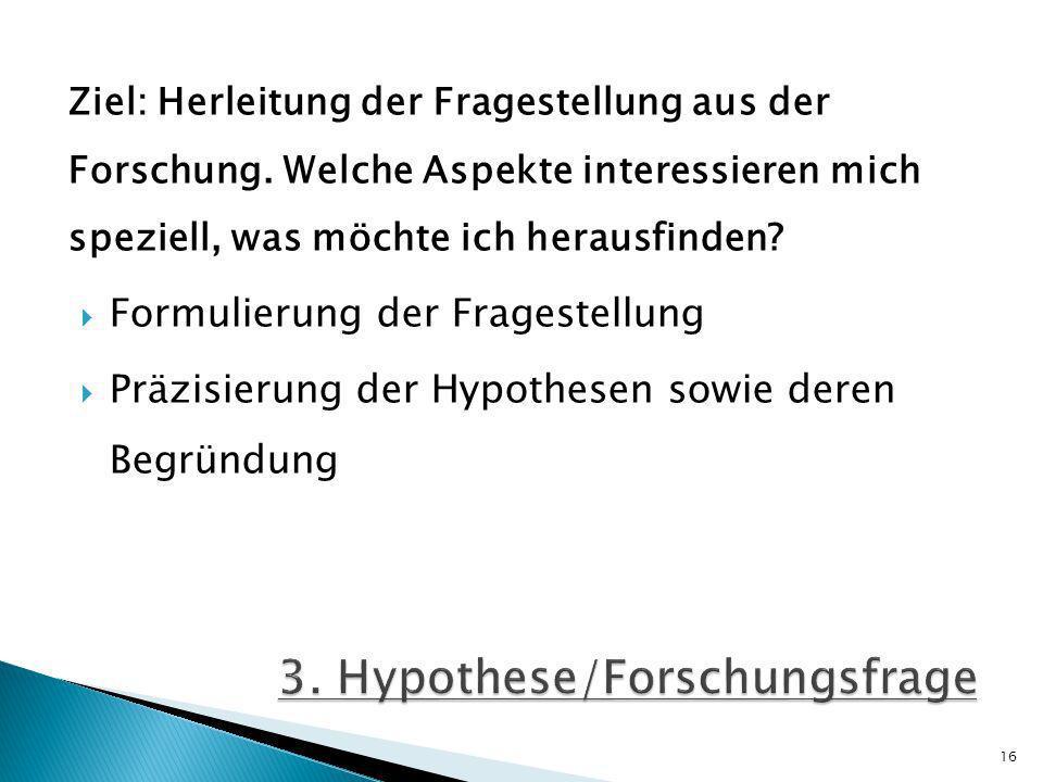 3. Hypothese/Forschungsfrage