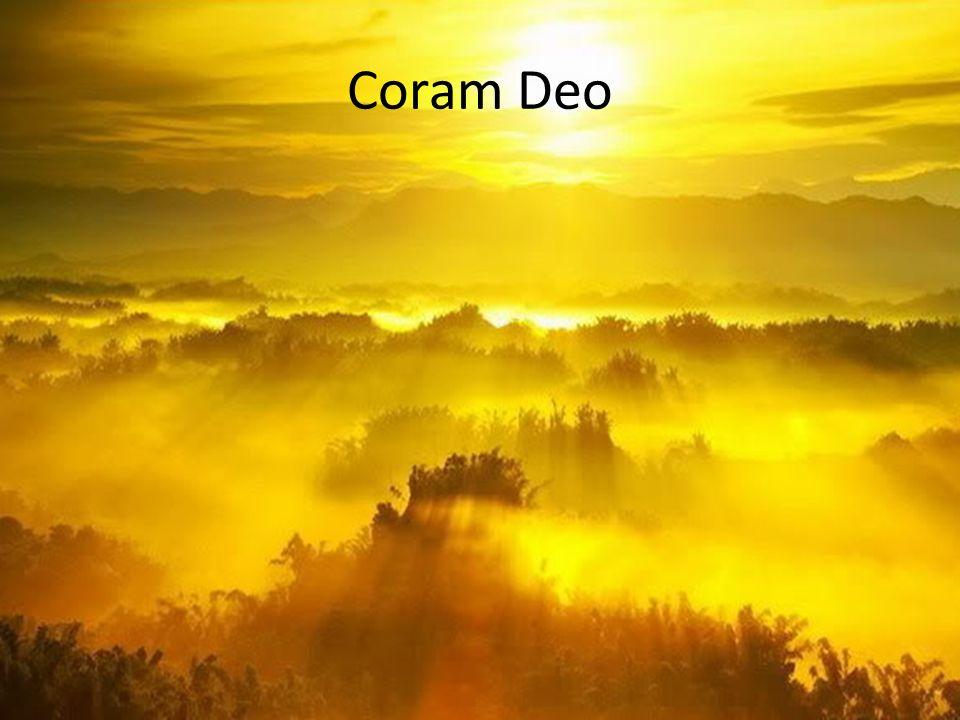 Coram Deo