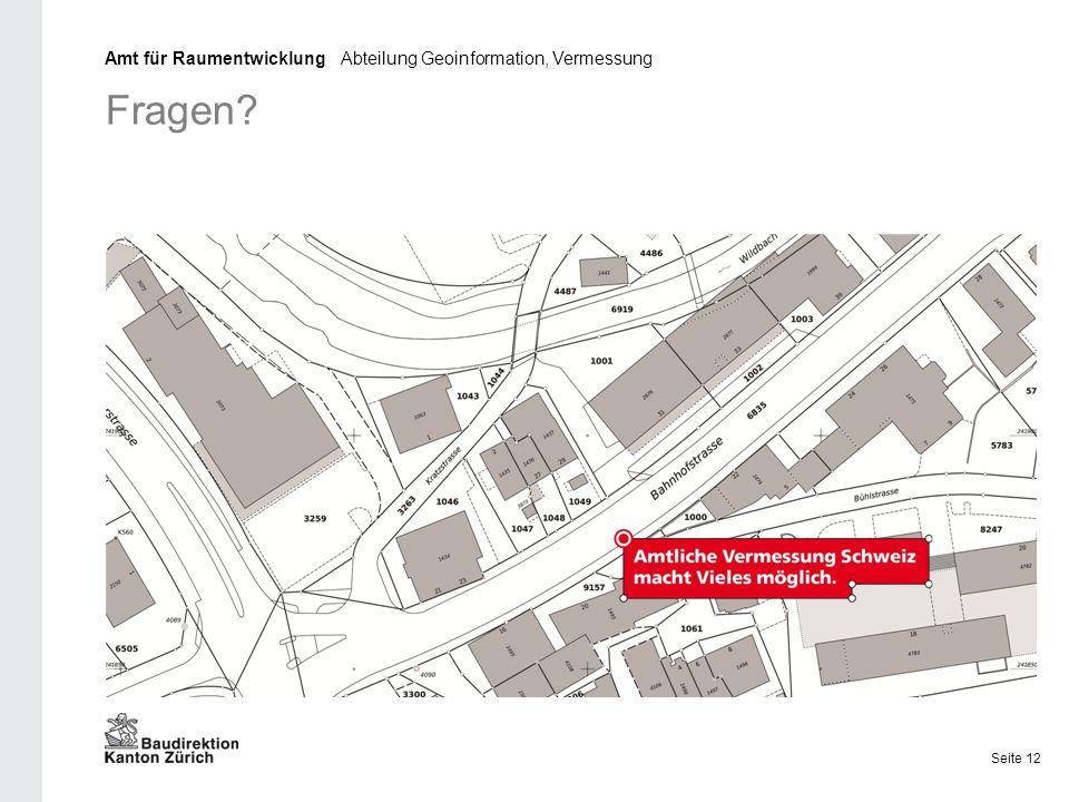 Amt für Raumentwicklung Abteilung Geoinformation, Vermessung