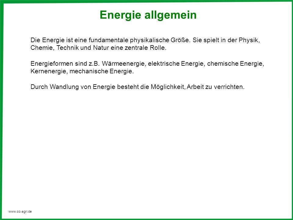Energie allgemein Die Energie ist eine fundamentale physikalische Größe. Sie spielt in der Physik, Chemie, Technik und Natur eine zentrale Rolle.