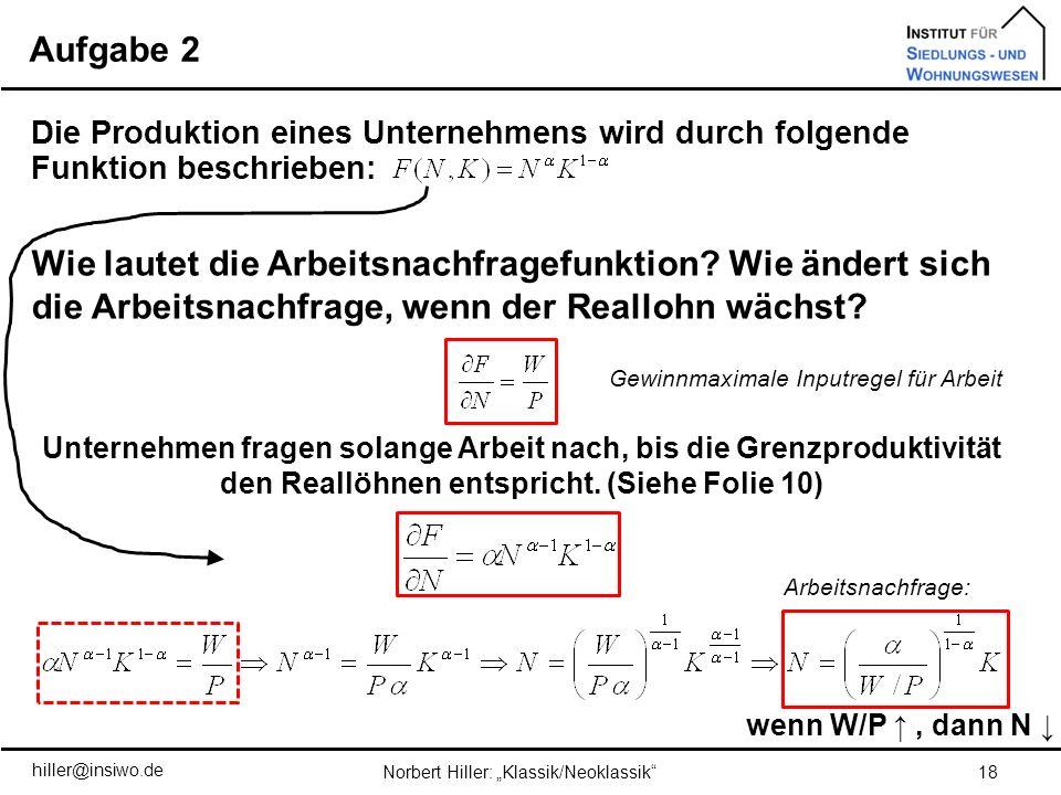 Aufgabe 2 Die Produktion eines Unternehmens wird durch folgende Funktion beschrieben: