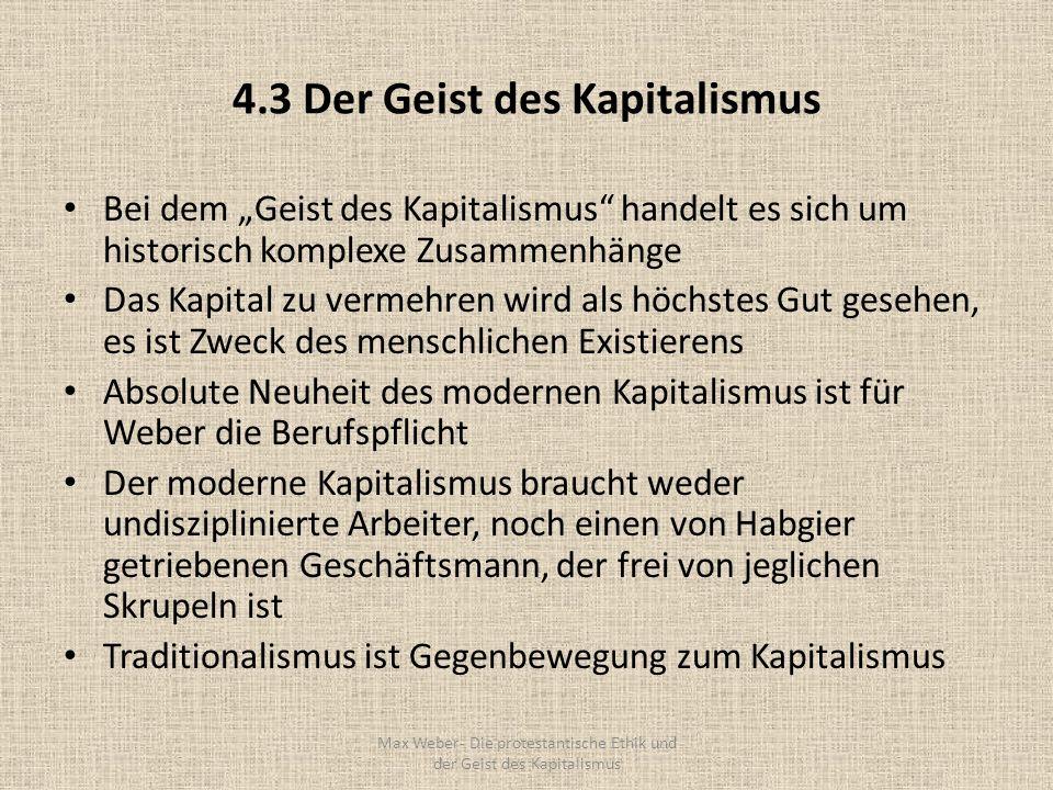 4.3 Der Geist des Kapitalismus