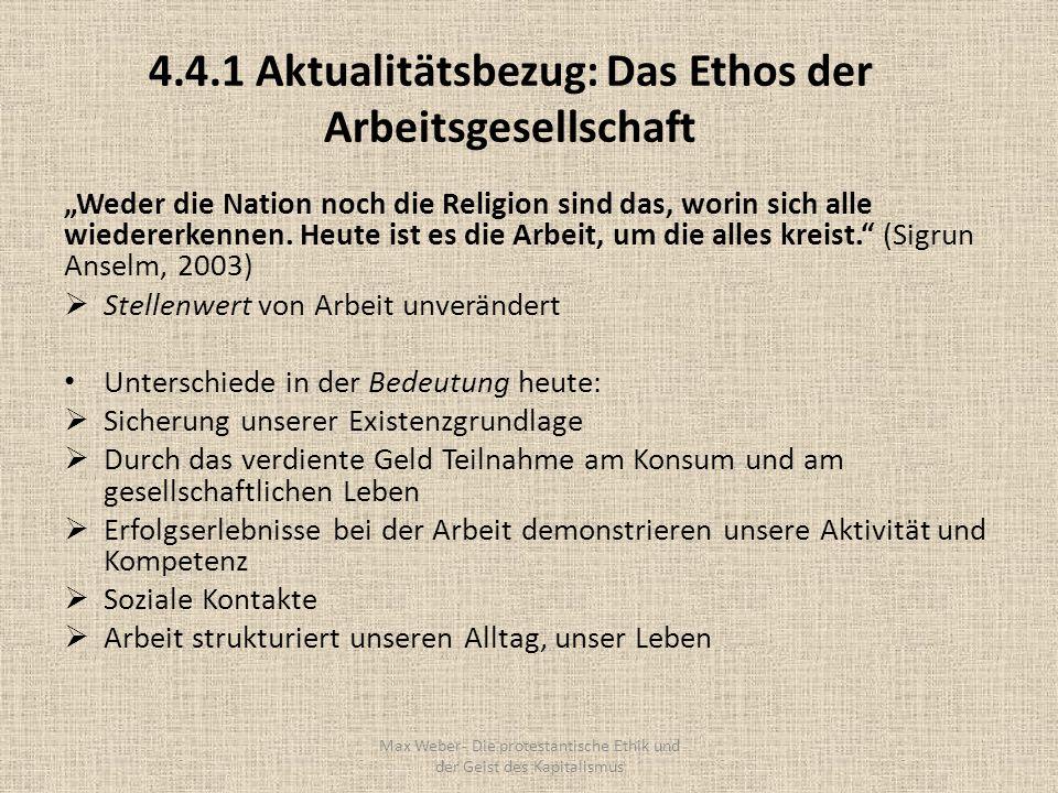 4.4.1 Aktualitätsbezug: Das Ethos der Arbeitsgesellschaft