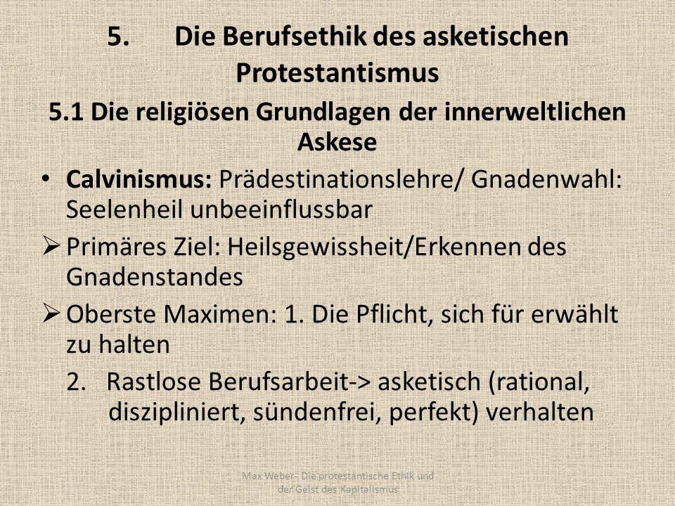 5. Die Berufsethik des asketischen Protestantismus
