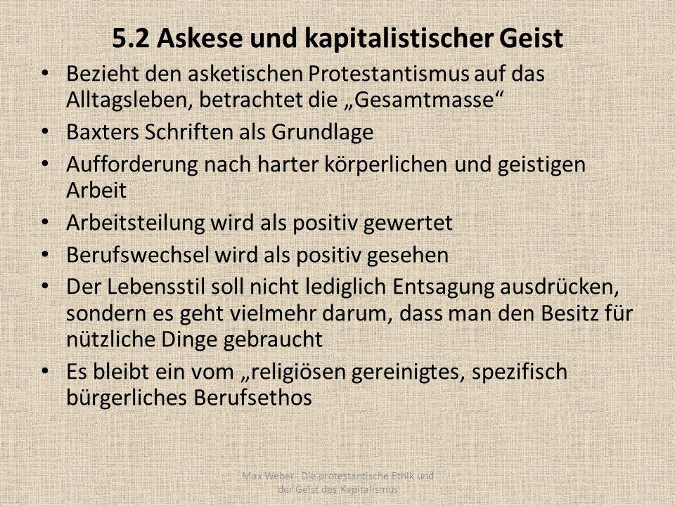 5.2 Askese und kapitalistischer Geist