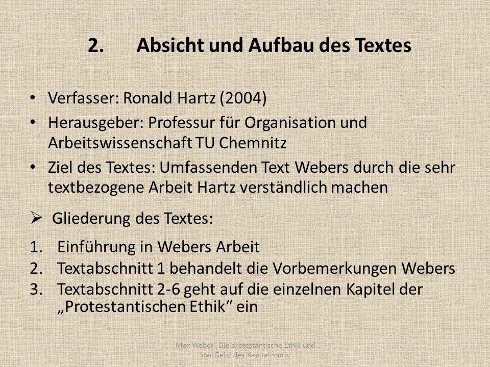 2. Absicht und Aufbau des Textes