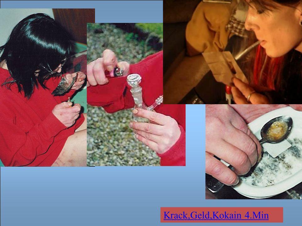 Krack,Geld,Kokain 4.Min