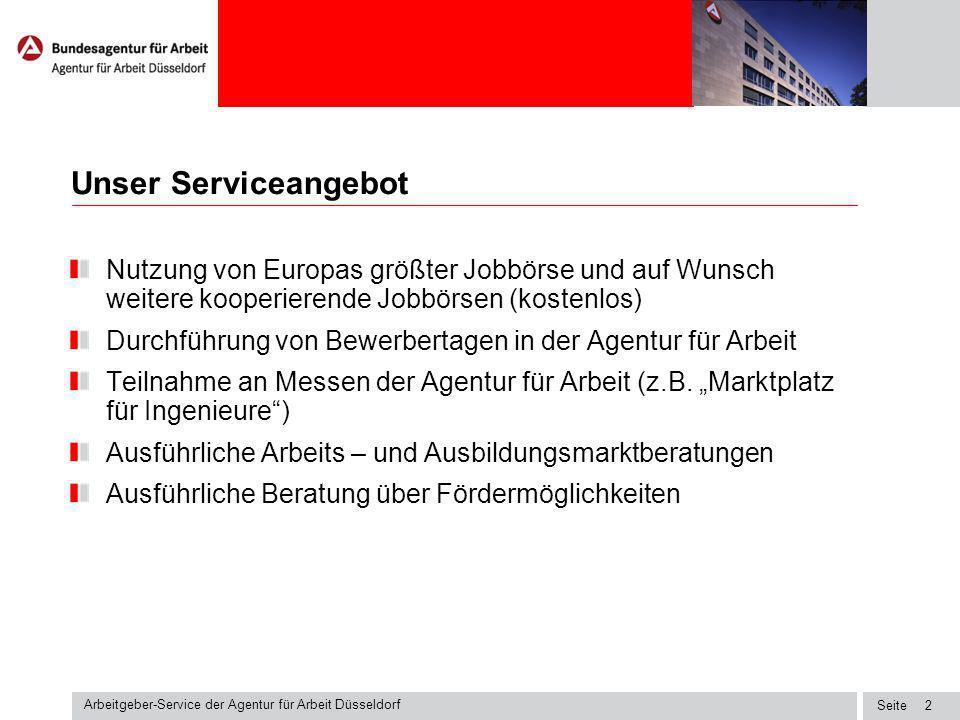 Unser Serviceangebot Nutzung von Europas größter Jobbörse und auf Wunsch weitere kooperierende Jobbörsen (kostenlos)