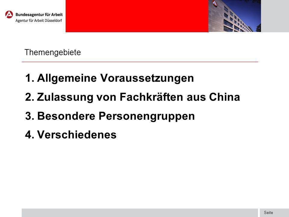 Allgemeine Voraussetzungen Zulassung von Fachkräften aus China