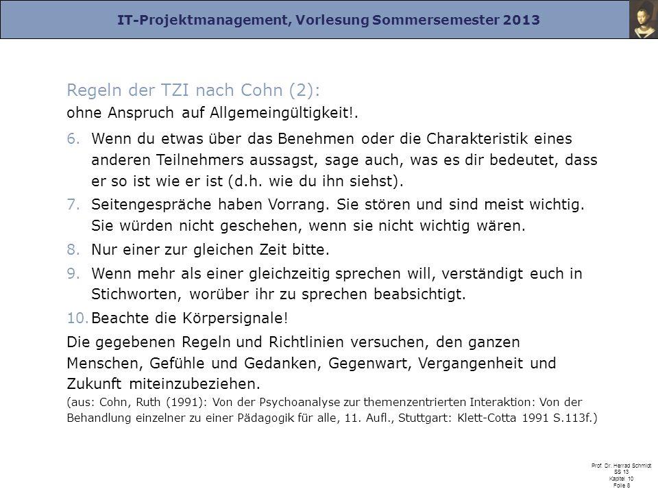 Regeln der TZI nach Cohn (2): ohne Anspruch auf Allgemeingültigkeit!.