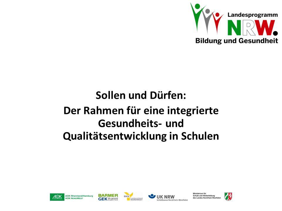 Sollen und Dürfen: Der Rahmen für eine integrierte Gesundheits- und Qualitätsentwicklung in Schulen