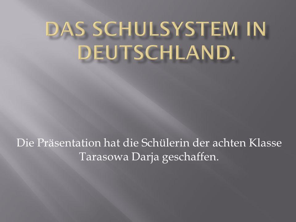 Das Schulsystem in Deutschland.