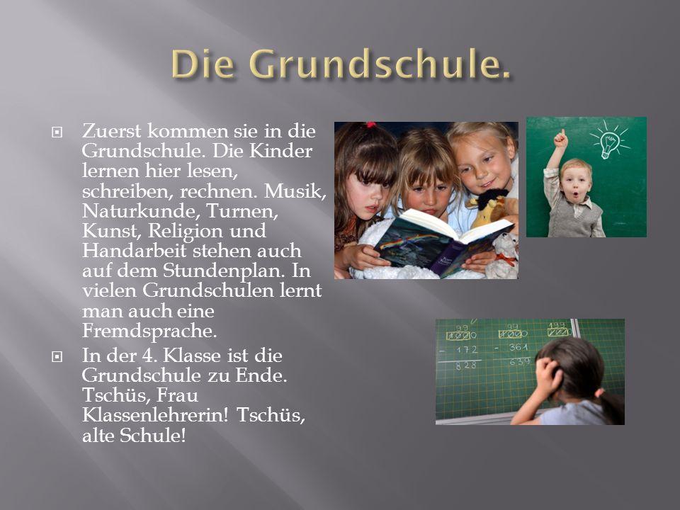 Die Grundschule.